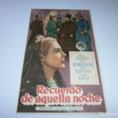 Cine: PROGRAMA DE CINE - RECUERDO DE AQUELLA NOCHE - EMILIO TUERO, TINA ROMAGNOLI - 1945 - SIN PUBLICIDAD.. Lote 152446974