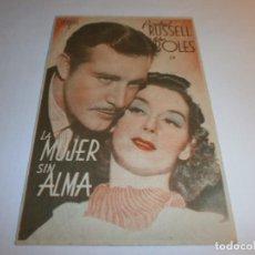 Cine: PROGRAMA DE CINE - LA MUJER SIN ALMA - ROSALIND RUSSELL, JOHN BOLES - IDEAL (GRANADA) - 1940.. Lote 152502830