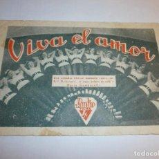Cine: PROGRAMA DE CINE - VIVA EL AMOR - BILL ROBINSON - RADIO FILMS - IDEAL CINEMA (GRANADA) - 1936.. Lote 152518978