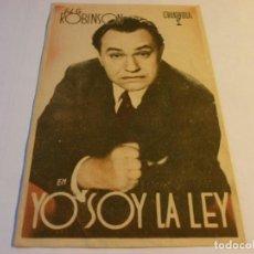 Cine: PROGRAMA DE CINE - YO SOY LA LEY - E. G. ROBINSON - TEATRO CERVANTES - 1941.. Lote 152525078
