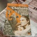 Cine: LAS CRUZADAS PROGRAMA DOBLE PARAMOUNT LORETTA YOUNG DEMILLE 1939. Lote 152861134