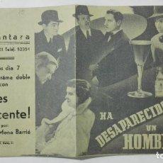 Cine: PROGRAMA DOBLE DE CINE, HA DESAPARECIDO UN HOMBRE, ORIGINAL AÑOS 40, CINE ALCANTARA. Lote 152909446