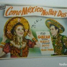 Cine: PROGRAMA COMO MEXICO NO HAY DOS .- TITO GUIZAR - PUBLICIDAD SALON TEATRO --SANTIAGO????. Lote 153274738