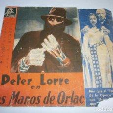 Cine: PROGRAMA DOBLE - LAS MANOS DE ORLAC - PETER LORRE, FRANCES DRAKE- CINE GOYA (MÁLAGA) - 1935.. Lote 153658070