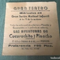 Cine: ANTIGUO PROGRAMA CINE GRAN TEATRO ELCHE AVENTURAS CUCURUCHITO Y PINOCHO. Lote 153658514