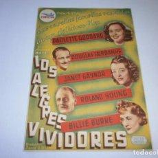 Cine: PROGRAMA DE CINE - LOS ALEGRES VIVIDORES - DOUGLAS FAIRBANKS, PAULETTE GODDARD - CINE GOYA - 1945.. Lote 153658566