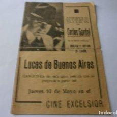 Cine: PROGRAMA DE CINE CANCIONERO - LUCES DE BUENOS AIRES - CARLOS GARDEL - CINE EXCELSIOR - 1931.. Lote 153942558