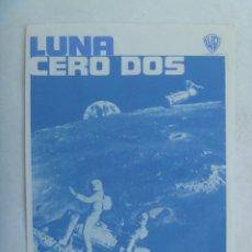 Cine: FOLLETO DE MANO : LUNA CERO DOS . DE WARNER BROS, 1970. Lote 154058170