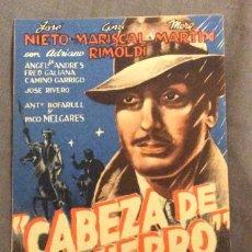Foglietti di film di film antichi di cinema: FOLLETO DE MANO CABEZA DE HIERRO. SIN PUBLICIDAD. Lote 154465458