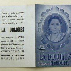 Folhetos de mão de filmes antigos de cinema: PROGRAMA DE CINE DOBLE LA DOLORES CINE SPORT BUEN ESTADO. Lote 154632630