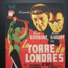 Cine: LA TORRE DE LONDRES, BASIL RATHBONE, BORIS KARLOFF, CINEMA LA RAMBLA, 1945. Lote 154691934