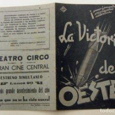 Cine: PROGRAMA DE CINE DOBLE LA VICTORIA DEL OESTE PUBLICIDAD TEATRO CIRCO. Lote 155077802