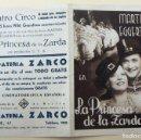 Cine: PROGRAMA DE CINE DOBLE LA PRINCESA DE LA ZARDA 1936 PUBLICIDAD TEATRO CIRCO MBC SIN DOBLECES. Lote 155222906