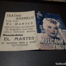 Cine: PROGRAMA DE MANO ORIG DOBLE - MUSICA DE ENSUEÑO - CINE TEATRO GARNELO. Lote 155440550
