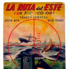 Cine: ALICANTE CINE AVENIDA PROGRAMA PELÍCULA LA RUTA DEL ESTE 1947 TAMAÑO GRANDE 16X10.5 CM. . Lote 155490034