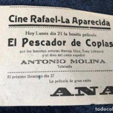 Cine: ANTIGUO PROGRAMA CINE RAFAEL LA APARECIDA PESCADOR DE COPLAS ANTONIO MOLINA. Lote 155798850