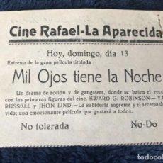 Cine: ANTIGUO PROGRAMA CINE RAFAEL LA APARECIDA MIL OJOS TIENE LA NOCHE. Lote 155798978