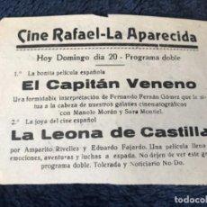 Cine: ANTIGUO PROGRAMA CINE RAFAEL LA APARECIDA CAPITAN VENENO LEONA CASTILLA . Lote 155799074