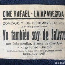Cine: ANTIGUO PROGRAMA CINE RAFAEL LA APARECIDA YO TAMBIÉN SOY DE JALISCO . Lote 155799194