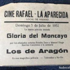 Cine: ANTIGUO PROGRAMA CINE RAFAEL LA APARECIDA GLORIA MONCAYO LOS DE ARAGÓN . Lote 155799330