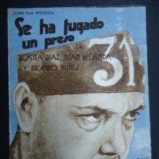Cine: SE HA FUGADO UN PRESO. CON ROSITA DIAZ Y JUAN DE LANDA. 1938 DOBLE GRANDE DIRECTOR: BENITO PEROJO . Lote 155908330