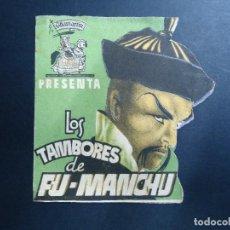 Cine: LOS TAMBORES DE FU-MANCHU AÑOS 40 TROQUELADO CON PUBLICIDAD DEL CINE GOYA DE LA CORUÑA. Lote 155982834