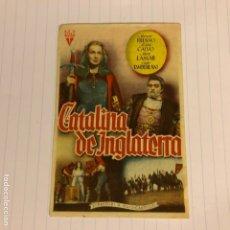 Cine: CATALINA DE INGLATERRA. FOLLETO DE MANO ESTRENO EN CINEMA DEUSTO DE BILBAO EN 1952.. Lote 155997221