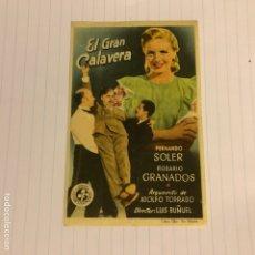 Cine: EL GRAN CALAVERA (LUIS BUÑUEL). FOLLETO DE MANO ESTRENO EN CINE ALAMEDA DE SANTANDER EN 1949.. Lote 155998234