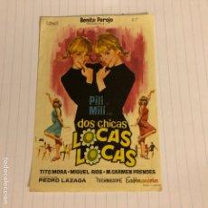 Cine: PILI Y MILI EN DOS CHICAS LOCAS LOCAS. FOLLETO DE MANO ESTRENO EN CINE OCHARCOAGA DE BILBAO EN 1964.. Lote 155999484