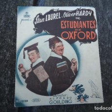 Cine: ESTUDIANTES EN OXFORD - FOLLETO MANO DOBLE CIFESA LAUREL Y HARDY GORDO Y FLACO PIE VERA SEVILLA PUB. Lote 156504214