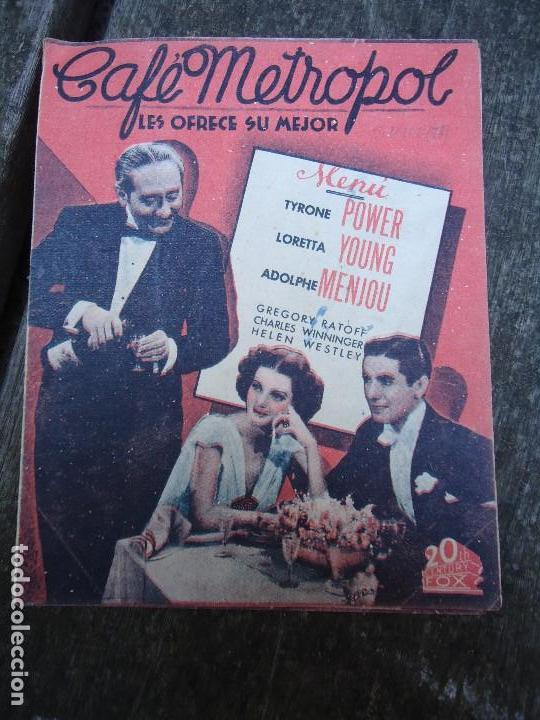 CAFE METROPOL. AÑOS 30 TYRONE POWER, LORETTA YOUNG. DOBLE 20TH CENTURY FOX CON PUBLICIDAD (Cine - Folletos de Mano - Comedia)