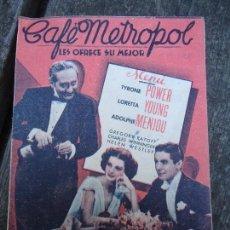 Cine: CAFE METROPOL. AÑOS 30 TYRONE POWER, LORETTA YOUNG. DOBLE 20TH CENTURY FOX CON PUBLICIDAD. Lote 156536878