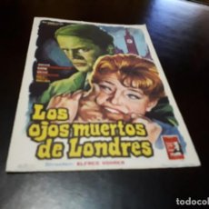 Cine: PROGRAMA DE MANO ORIGINAL - LOS OJOS MUERTOS DE LONDRES - SIN CINE . Lote 156667258