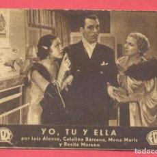 Cine: YO, TU Y ELLA, TARJETA FOX,CINEMA AMISTAT OBRERA, 1934, VER FOTOS. Lote 156720654