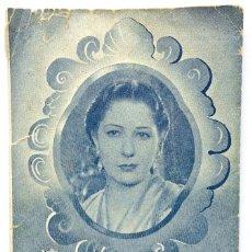 Cine: FOLLETO DE MANO - LA DOLORES - CONCHITA PIQUER - FLORIAN REY - KURSAAL - 1940. Lote 156828334