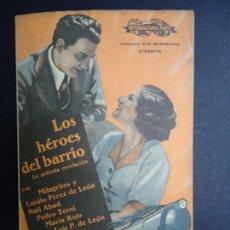 Cine: LOE HÉROES DEL BARRIO 1937 MILAGRITOS Y LUISITO PÉREZ DE LEÓN, NATI ABAD, PEDRO TEROL PIE MARTÍ MARÍ. Lote 156860478