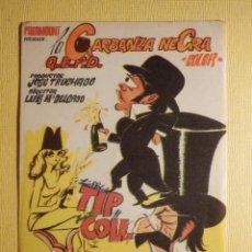 Cine: FOLLETO DE MANO PELÍCULA - FILM - LA GARBANZA NEGRA Q.E.P.D . Lote 156903146