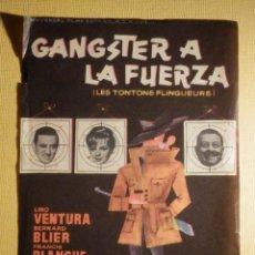 Cine: FOLLETO DE MANO PELÍCULA - FILM - GANGSTER A LA FUERZA. Lote 156903530