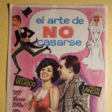 Cine: FOLLETO DE MANO PELÍCULA - FILM - EL ARTE DE NO CASARSE . Lote 156904014