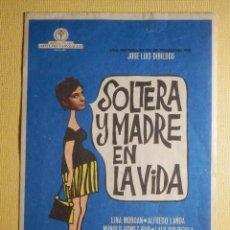Cine: FOLLETO DE MANO PELÍCULA - FILM - SOLTERA Y MADRE EN LA VIDA. Lote 156904222