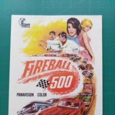 Foglietti di film di film antichi di cinema: PROGRAMA DE MANO CINE ORIGINAL - FIREBALL 500. Lote 157692624