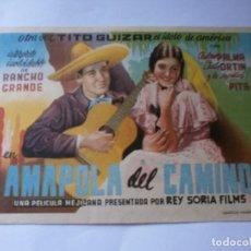 Cine: PROGRAMA DE CINE - AMAPOLA DEL CAMINO - TITO GUIZAR - TEATRO PRINCIPAL - 1937 - SIN PUBLICIDAD.. Lote 157903522