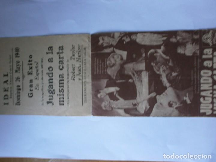 Cine: PROGRAMA DOBLE - JUGANDO A LA MISMA CARTA - ROBERT TAYLOR, JEAN HARLOW - MGM - IDEAL CINEMA - 1940. - Foto 2 - 157905390