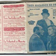 Cine: FOLLETO TRES ANCLADOS EN PARIS. FLORENCIO PARRAVICINI. TITO LUSIARDO TEATRO CIRCO VILLAR. Lote 158150354