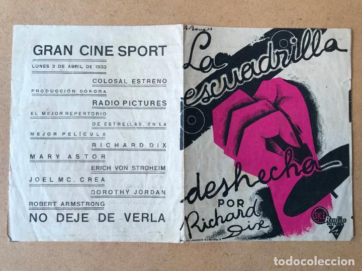 ANTIGUO PROGRAMA DE CINE DOBLE - LA ESCUADRILLA DESHECHA - RICHARD DIX - RADIO PICTURES - AÑO 1933 (Cine - Folletos de Mano - Bélicas)