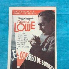 Cine: EL CORREO DE BOMBAY PROGRAMA DOBLE UNIVERSAL EDMUND LOWE HEDDA HOPPER SIN CINE. Lote 158714958
