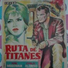 Cine: RUTA DE TITANES. Lote 159433357