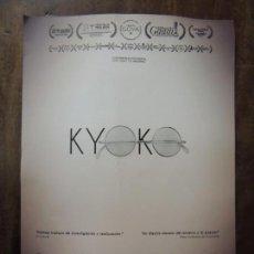 Foglietti di film di film antichi di cinema: KYOKO - FOLLETO DE MANO ORIGINAL - CORTOMENTAJE DOCUMENTAL YOKO ONO JOHN LENNON BEATLES. Lote 159662554