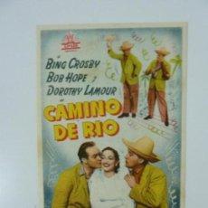 Cine: PROGRAMA. CAMINO DE RÍO. BING CROSBY. SELLO CINE. Lote 160027418