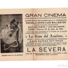 Cine: PROGRAMA LA ROSA DEL AZAFRÁN. GRAN CINEMA. COMPAÑÍA DE ZARZUELA Y OPERETA. 1931. Lote 160045930